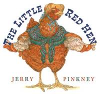 LITTLE RED HEN by PINKNEY JERRY - FIRST - 2006 - from ardbooks and Biblio.com