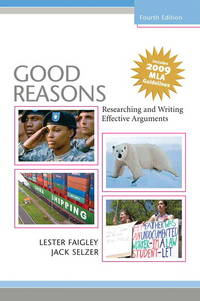 Good Reasons: Researching and Writing Effective Arguments, MLA Update (4th Edition) by Lester B. Faigley; Jack Selzer - Paperback - 2009-05-31 - from BooksEntirely (SKU: 533934)