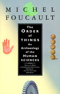 image of THE ORDER OF THINGS  an Archaeology of the Human Sciences