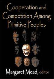Cooperation and Competition Among Primitive Peoples - First Edition