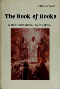 The book of books: a brief introduction to the Bible