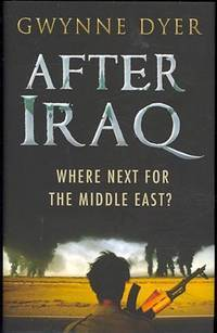 image of After Iraq: Where Next for the Middle East?