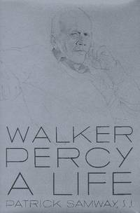 Walker Percy a Life by  Patrick Samway - Hardcover - Hardcover Edition - 1997 - from mompopsbooks (SKU: 11474)