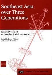 Southeast Asia over Three Generations: Essays Presented to Benedict R. O'G. Anderson (Studies...