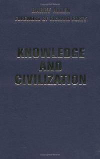 Knowledge and Civilization