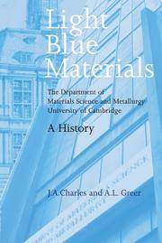 Light Blue Materials: The Department of Materials Science And Metallurgy, University of...