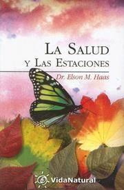 La Salud Y Las Estaciones (VidaNatural) (Spanish Edition)