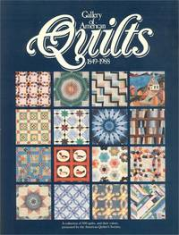 GALLERY OF AMERICAN QUILTS. 1849 - 1988.