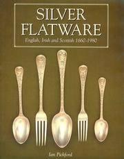 SILVER FLATWARE: ENGLISH, IRISH AND SCOTTISH 1660-1980