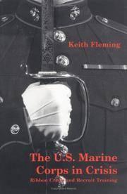 U.S. Marine Corps in Crisis: Ribbon Creek and Recr