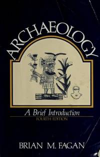 Archaeology: A Brief Introduction.