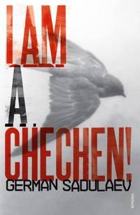 Iam a Chechen!