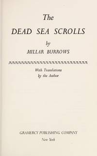 The Dead Sea Scrolls by Millar Burrows - Hardcover - 1988-12-12 - from Ergodebooks and Biblio.com