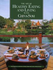 The Art Of Healthy Eating And Living With Chiva Som
