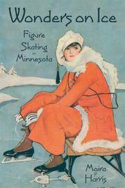 Wonders on Ice, Figure Skating in Minnesota