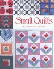 Small Quilts: The Vanessa-Ann Collection