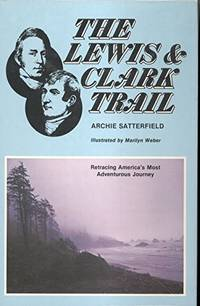 The Lewis & Clark Trail