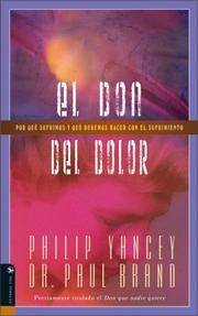 image of el Don Del Dolor Por Que Sufrimos Y Que Debemos Hacer Con El Sufrimiento (Spanish Edition)