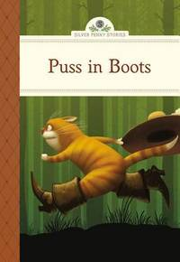 Puss in Boots (Silver Penny Stories)