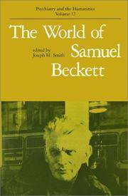 The World of Samuel Beckett (Psychiatry and the Humanities) by  Joseph [Editor] Smith - Paperback - 1990-12-01 - from Fireside Bookshop (SKU: 057100)