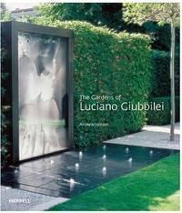 The Gardens of Luciano Giubbilei.