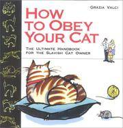 How to Obey Your Cat