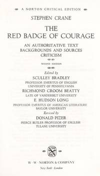 image of The Red Badge of Courage: An Authoritative Text, Backgrounds and Sources, Criticism (Norton Critical Editions)