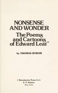 Nonsense and Wonder: The Poems and Cartoons of Edward Lear