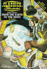 Classics Illustrated: From the Earth to the Moon