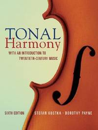 image of Tonal Harmony: With an Introduction to Twentieth Century Music