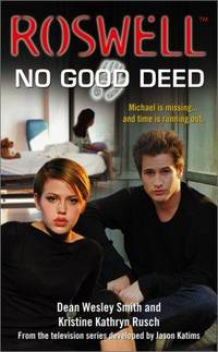 No Good Deed - Roswell
