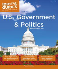 U.S. Government and Politics, 2nd Edition (Idiot's Guides (Lifestyle)) by  Franco Scardino - Paperback - from Book Outlet and Biblio.co.uk