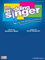 THE WEDDING SINGER. The Musical Comedy. Vocal Selections (Sheet Music)
