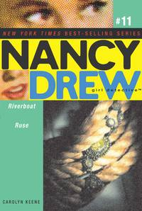 Riverboat Ruse (Nancy Drew: All New Girl Detective #11)