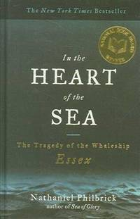 image of In the Heart of the Sea: The Tragedy Ofthe Whaleship Essex