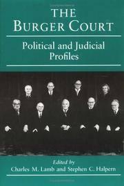 The Burger Court: Political & Judicial Profiles. [paperback]