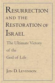 Resurrection and the Restoration of Israel: The Ultimate Victory of the God of Life.