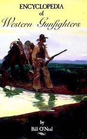 Encyclopedia Of Western Gun-Fighters