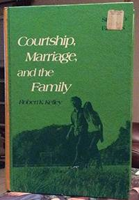 Courtship, marriage, and the family