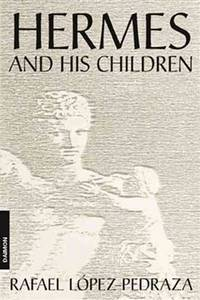 HERMES AND HIS CHILDREN (4th edition)