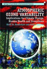 ATMOSPHERIC OZONE VARIABILITY: IMPLICATIONS FOR CLIMATE CHANGE, HUMAN HEALTH AND ECOSYSTEMS...
