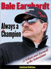 Dale Earnhardt: Always a Champion by (AUTO RACING) - 2001