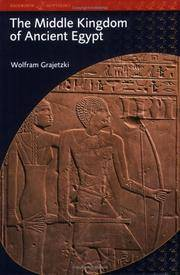 The Middle Kingdom of Ancient Egypt: History, Archaeology and Society (Duckworth Egyptology) (Duckworth Egyptology Series) by Wolfram Grajetzki - Paperback - 2006-03-01 - from Ergodebooks and Biblio.com