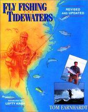 Fly Fishing the Tidewaters (Revised and updated)