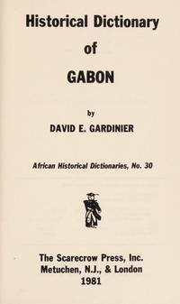 Historical Dictionary Of Gabon
