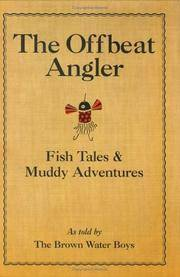 THE OFFBEAT ANGLER - A BROWN WATER BOYS ADVENTURE