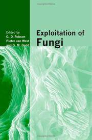 Exploitation of Fungi (British Mycological Society Symposia)