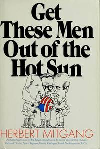 Get These Men Out Of the Hot Sun