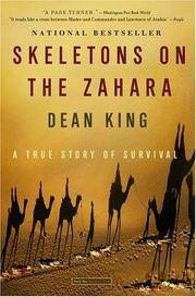 Skeletons on the Zahara: A True Story of Survival by Dean King - Paperback - 2005-08-09 - from Books Express and Biblio.co.uk