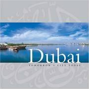 Dubai: Tomorrow's City Today
